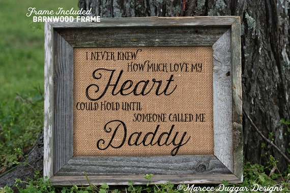 Framed Gift For Dad or Daddy | Father's Day Gift | Burlap Print | Personalized Gift Dad | Heart Could Hold | 119