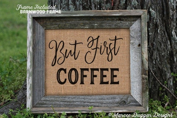 Framed Coffee House | But First Coffee | Housewarming Gift | Java |  211