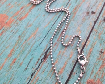 """Add a Stainless Steel Ball Chain - 16"""" - 18"""" - lobster clasp"""