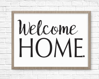 Welcome Home Printable, Housewarming Gift or Wedding Gift. Beautiful Welcome Home Printable Instant Download