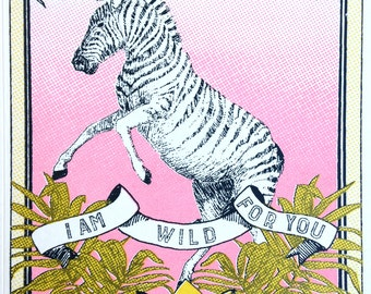 I Am Wild Foy You Greeting Card