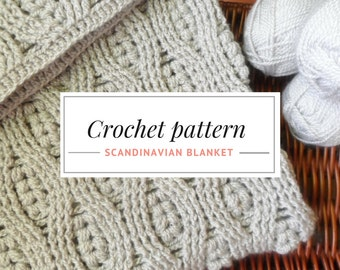 Crochet Afghan Pattern. DIY Crochet Blanket PDF Pattern. Cozy Crocheted Blanket. Scandinavian Blanket Pattern.