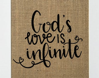 """Burlap sign """"God's Love Is Infinite""""  / Love House Sign / Wedding Gift / Religious / Biblical / Birthday Gift / Bible Verse Religious"""