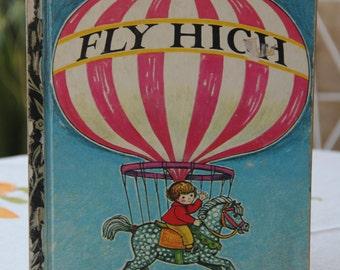 Vintage Little Golden Book Fly High  1972