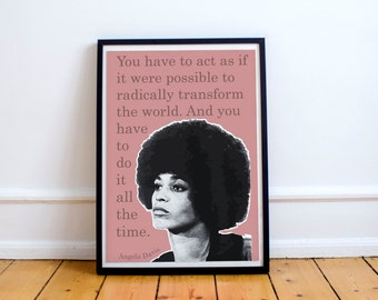 "Angela Davis ""radically transform the world"" art print/poster"