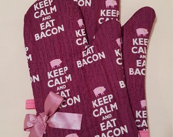 Keep Calm and Eat Bacon Oven Mitts!