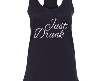 JUST DRUNK Bachelorette Tanks