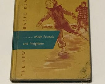 The New More Freinds and more Neighbors 1956  edition