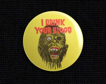 I Drink Your Blood movie poster button