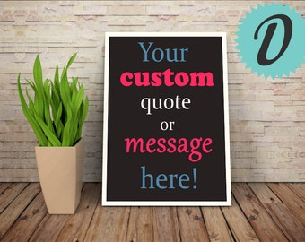 DIGITAL FILE - Custom Poster Design