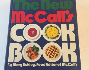 Vintage 1973 Hardback Edition The New McCall's Cookbook, Edited by Mary Eckley - Blue Edition
