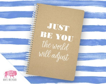 Spiral Notebook | Spiral Journal Planner | Journal | 100% Recycled | Just be you | BB010LG