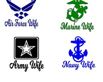 Military Wife/Mom/Dad/Brother/Sister/Girlfriend decals/All Branches/Army/Navy/Marines/Air Force/ Vinyl Decal/Support Our Soldiers