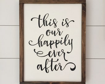 This is Our Happily Ever After // Framed Wood Sign // Farmhouse Decor // Rustic Wood Sign // Farmhouse Sign // Wedding Sign // Wedding Decor