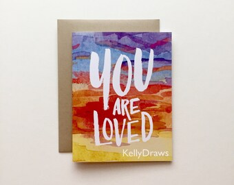 You Are Loved Greeting Card Watercolor Painting Handlettered Love Sunset Support Love