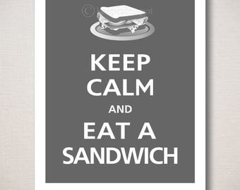 Keep Calm and EAT A SANDWICH Typography Kitchen Art Print (Featured color: Graphite--choose your own colors)