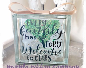 Glass Block Light - Every family has a story, welcome to ours