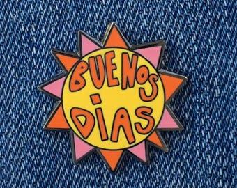 Buenos Dias Sunshine Enamel Pin
