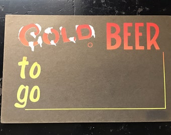 Vtg Cold Beer to go Store Sign Never Used