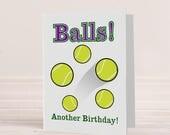 Balls another Birthday ca...