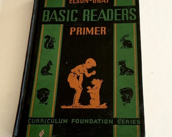 Elson Gray Basic Readers Primer (Hardcover) by William H., Grayson, William S.Grau and Lura Elson, Illustrated byMiriam Story Hurford, 1936