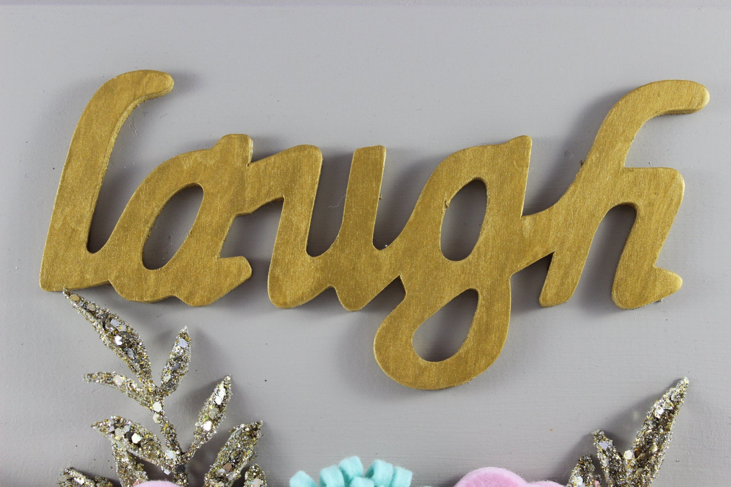 Laugh Sign||Felt Laugh Sign||Wood Sign||Canvas Art||Felt Floral ...