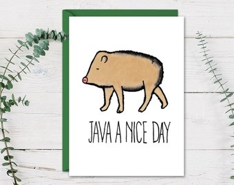 Java A Nice Day Card, Gift for Family and Friends, Clever, Cute, Funny