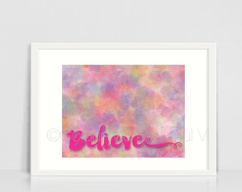 Believe | 8x10 | Typography