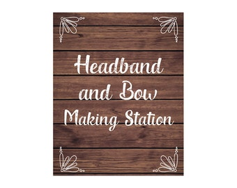Headband and Bow Making Sign, Headband Sign, Headband and Bow Making Station Sign, Rustic Wood Sign, DIY Printable Instant Download220