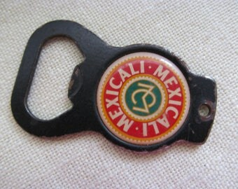 Vintage Advertising Mexicali Bottle Opener