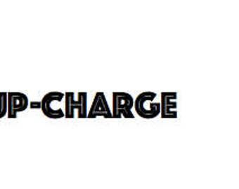 Up-charge