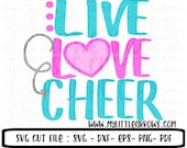 Live love cheer SVG, DXF, EPS, png Files for Cutting Machines Cameo or Cricut // cheerleading svg // cheer svg // cute cheerleader svg