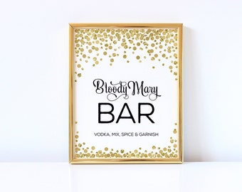 Bloody Mary Bar Sign Printable Bachelorette Party Decor Gold Black Brunch And Bubbly Bridal Shower Decor Gold Confetti Wedding Sign Gold