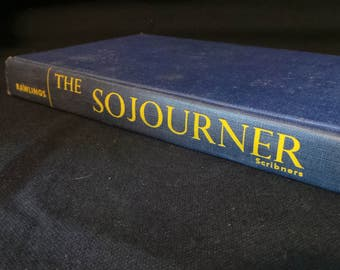 SALE Vintage 1953 The Sojourner Marjorie Kinnan Rawlings Historical Fiction Religion Church Hardcover Book