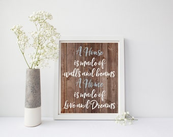 A House Is Made Of Walls And Beams A Home Is Made of Love And Dreams, Home Print, Family Printable, Family, Love Rustic Sign