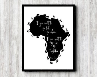 African Proverb /Quote Wall Art - African Continent / Animals Print - Safari Animals Poster - Black & White Office Art - 16 x 20 - 11 x 14