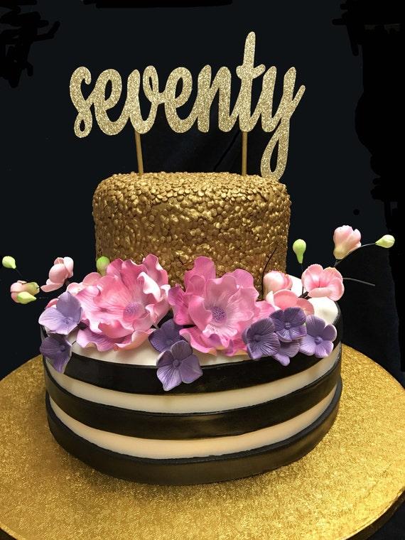 Seventy Birthday Cake Topper 70th Cake Topper 70 Birthday