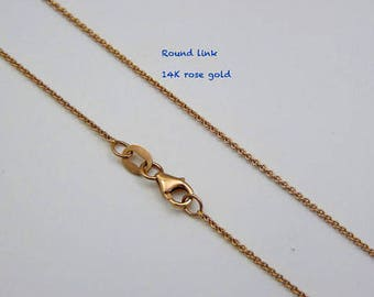 14K Rose gold  chain, round link chain, rose gold chain for pendants, additional rose gold chain, 2 inches extender length option