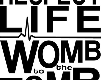 Pro-Life Car Decal Respect Life Womb to the Tomb Heartbeat Baby Anti-Abortion Window Sticker Choose Life All Lives Matter
