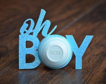 eos Lip Balm Holders / Set of 12 - Baby Shower Favor - Baby Boy - Oh Boy - Boy