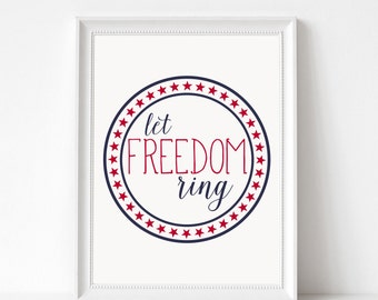 Digital Download Let Freedom Ring Printable 5x7 and 8x10