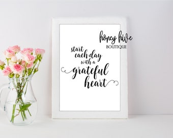 start each day with a grateful heart, printable, digital download, instant download, wall art print, best selling, printing at home