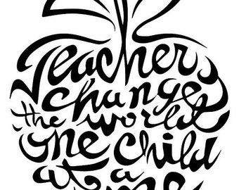 Teachers change the world decal, Teacher appreciation decal