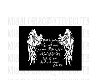 Psalm 91:4   He will over you with his Wings  SVG Cut file  Cricut explore file scripture t shirt wood decal sign