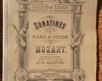 Mozart 25 sonatinas for piano and violin. Collection Litolff no 47. Around 1890. 156 pages for piano. 52 pages for violin.