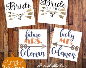 Bride decal / Future Mrs decal / Bride Tribe Decal / Lucky Mr Decal/Bride Wine Glass Decal/Bride Yeti Decal/Bride Gifts/Bridal Shower Gift