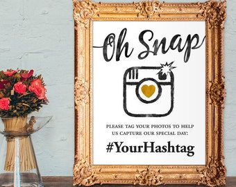 Wedding hashtag sign - wedding photo sign - oh snap hashtag sign - PRINTABLE - 8x10 - 5x7
