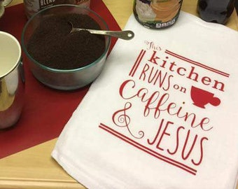 Caffeine & Jesus Flour Sack Towel. Tea Towel. Southern Gifts. Home Decor.