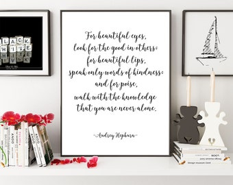 Audrey Hepburn Quote, For Beautiful Eyes Quote, Printable Poster, Typography Print, Look For The Good, Famous Quote, Motivational Print