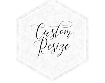 Custom Resize my Print / Invitation